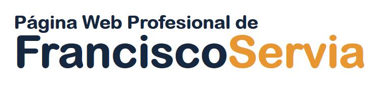 Blog Profesional de Francisco Servia
